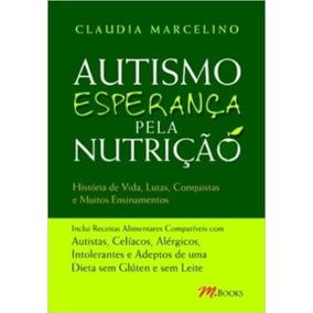 Autismo Esperança Pela Nutrição Histórias Vida Frete 12