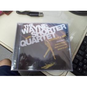 Cd Nac - The Wayne Shorter Quartet - Without A Net Frete 10