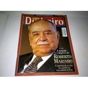 Isto É Dinheiro N° 311 Reportagem Especial Roberto Marinho.
