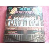 Disco Lp Grupo Alma Borincana - Tropical - Nuevo Sellado