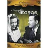 Dvd + Cd Angelitos Negros Pedro Infante Nuevo