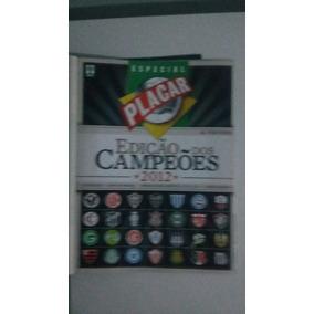 Placar Edições Dos Campeões 2012