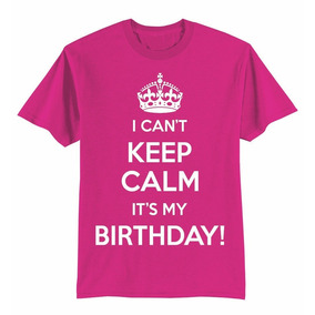 Playera Infantil Niña Con Diseño Keep Calm Birthday