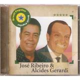 Cd Jose Ribeiro E Alcides Gerardi - Brasil Popular - Orig Lc