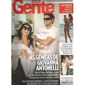 Revista Isto É Gente 579 De 2010 - Antonelli - Gisele