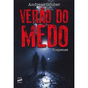 Verão Do Medo Andreas Gruber Lacrado Livro Frete R$ 14,00
