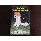 Libro Los Perros Jacques Freydiger Importado
