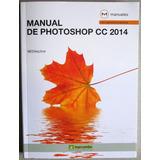 Manual De Photoshop Cc 2014 - Marcombo