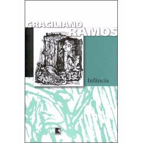 Infância - Graciliano Ramos