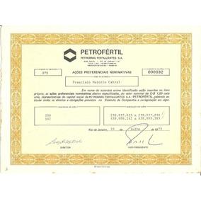 Apólice Acoes Preferenciais Petrofertil 1978 Petrobras 00032
