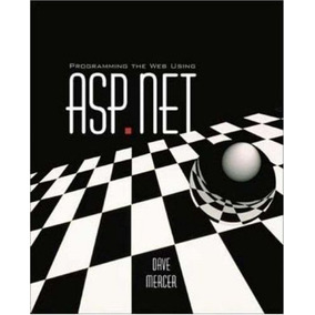Programming The Web Using Asp.net With Student Cd