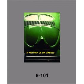 Livro A História De Um Símbolo - Capa Mole