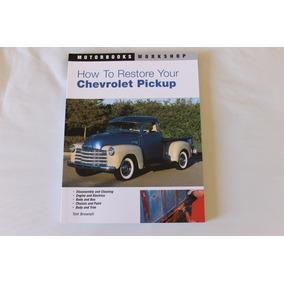 Livro Restauração Pickup Chevrolet Antiga Oportunidade Leia