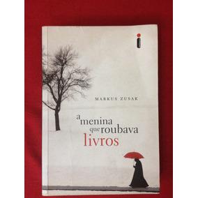Livro: A Menina Que Roubava Livros - Markus Zusak