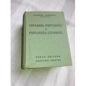 Dicionario. Acadêmico Português Espanhol - Porto Editora -