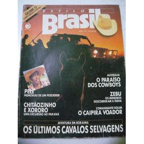 Revista Estilo Brasil N 1 Chitãozinho Xuxa Raia Roraima Pelé