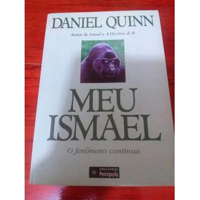 Meu Ismael... Daniel Quinn