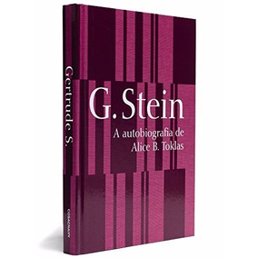 Livro A Autobiografia De Alice B Toklas Gertrude Stein Cosac