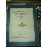 La Aeronautica Nacional - 1948 - Peronismo
