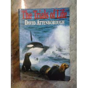 The Trials Of Life - David Attenborough (livro)