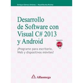 Libro Desarrollo Del Software Con Visual C# 2013 Y Android