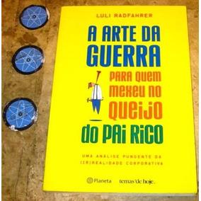 Livro Arte Guerra Quem Mexeu Queijo Pai Rico - Luli (2004)