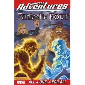 Marvel Adventures Fantastic Four All 4 One, 4 For All Vol 4