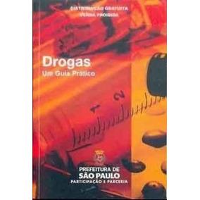 Revista Drogas - Um Guia Prático Prefeitura De São Paulo