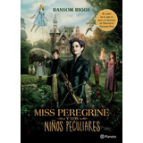 El Hogar De Miss Peregrine Para Niños Peculiares *sk