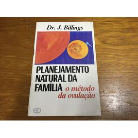 Planejamento Natural Da Família - Frete R$ 10,00
