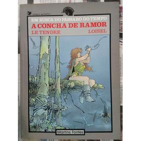 A Concha De Ramor - Em Busca Do Pássaro Do Tempo - M. Fontes