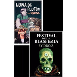 Festival De La Blasfemia + Luna De Plutón By Pack Dross *tm*