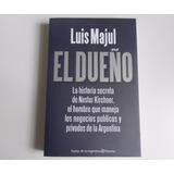 Libro El Dueño - Nestor Kirchner - Luis Majul