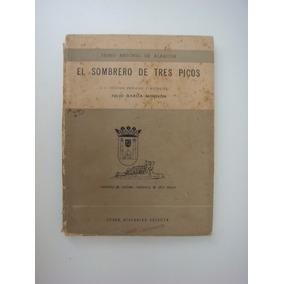 El Sombrero De Tres Picos - Pedro Alarcón -livro Em Espanhol 9f5e49cb817