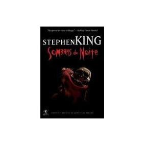 Stephen King Sombras Da Noite Livro Novo!