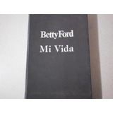 Libro Betty Ford Mi Vida