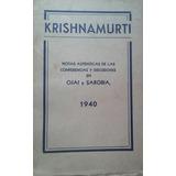 Krishnamurti / Ojai Y Sarobia, 1940