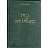 Guía De Los Descarriados, Tomo 2 - Maimónides