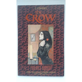 The Crow - Flesh & Blood (em Inglês)