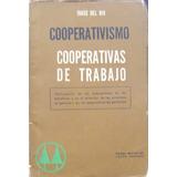Cooperativismo: Cooperativas De Trabajo / J. Del Rio (1966)