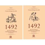 1492 Tomos 1 Y 2 - Cristian Rodrigo Iturralde - Grupo Unión