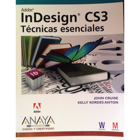 Adobe Indesign Cs3 Técnicas Esenciales