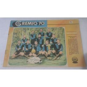 Revista Oficial Do Gremio 70 N. 1 A Historia Do Time Gremio
