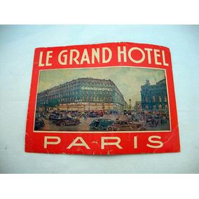 Antigo Decalque Do Le Grand Hotel Paris Para Bagagem