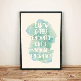 Pôster Canta O Teu Encanto Decorativo - Tamanho A3
