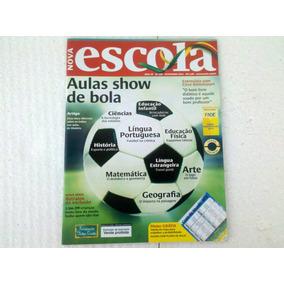 Revista Nova Escola. Aulas Show De Bola Nº 269