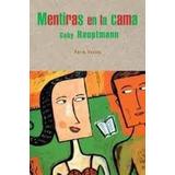 Libro; Mentira En La Cama (gaby Hauptmann)