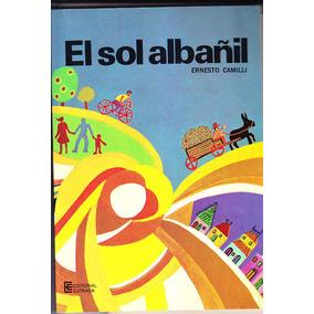 El Sol Albañil E. Camilli Libro De Lectura 3º Fortin Fichas