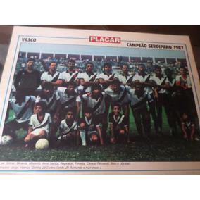 42c47d7e00 Poster Vasco Campeão Sergipe 1987 Placar 21 X 27 Cm