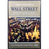 Aproximación A Wall Street, Luis Fernando Llano Ferro, Norma